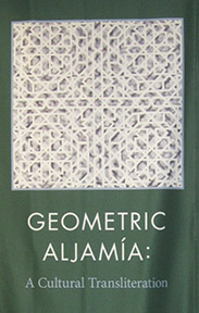 Geometric Aljamia at Chapman University
