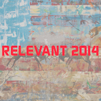 RELEVANT 2014 @ Kimball Arts Center